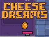 Cheese Dreams